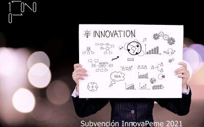 Subvención InnovaPeme 2021
